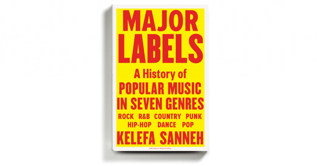 'Major Labels' Wraps Popular Music — All of It — in a Warm Embrace